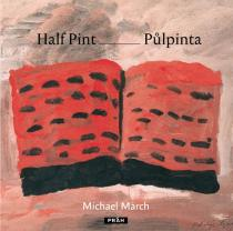 Michael March: Půlpinta / Half Pint (ČJ, AJ)