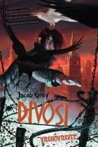 Jacob Grey: Divosi Vranovravec