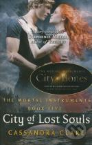Cassandra Clare: The Mortal Instruments: City of Lost Souls