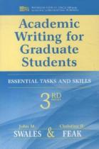 Academic Writing for Graduate Students - Swales, John M.