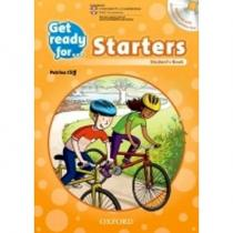 Get Ready for Starters: Student´s Book with Audio CD - CLIFF, P., GRANGER, K.