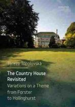 Karolinum Country House Revisited - Variations on a Theme from Forster to Hollinghurst (Topolovska Tereza)(Paperback / softback)