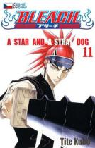 Crew A Star and a Stray Dog. Bleach 11 - Tite Kubo