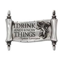 Nemesis Now Magnetka Game of Thrones - I Drink And I Know Things
