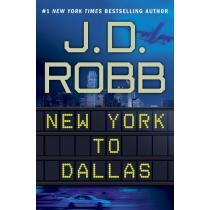 New York to Dallas - J.D. Robb